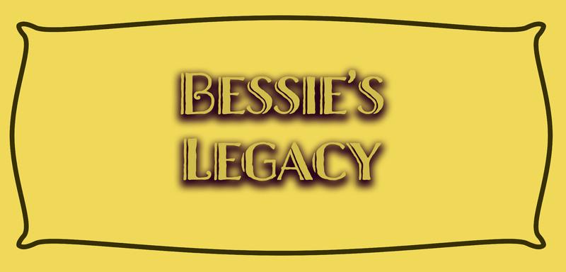 Bessie's Legacy