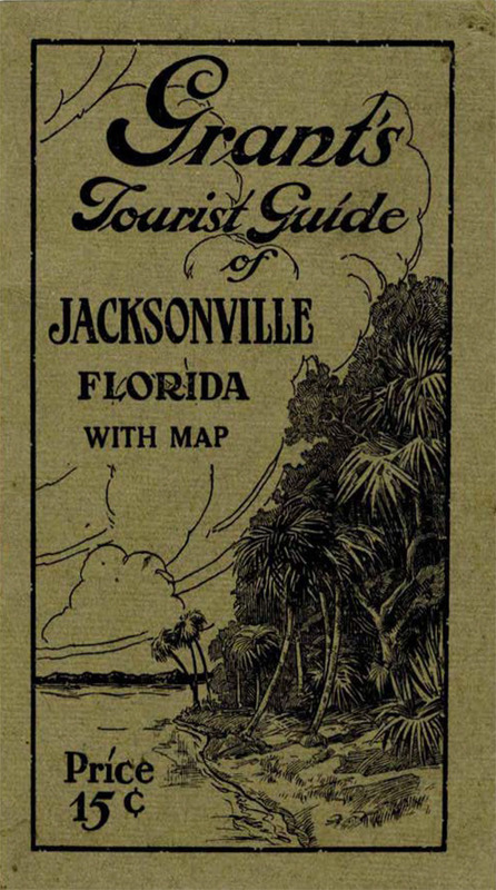 Grant's Tourist Guide of Jacksonville Florida with Map