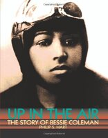 Up in the Air: The Story of Bessie Coleman