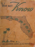 Why Not Know Florida: An Informal Guide for the Motorist
