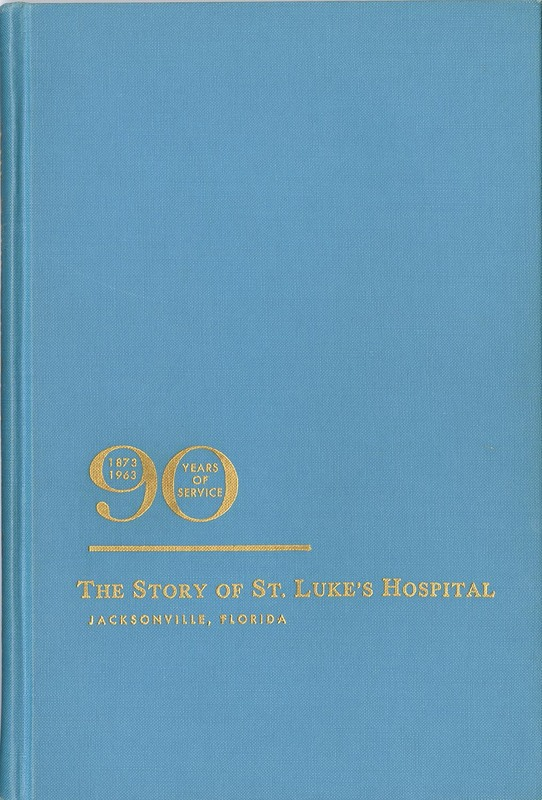 90 Years of Service, 1873-1963 : the Story of St. Luke's Hospital.